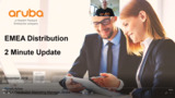 Aruba EMEA Distribution December 2 minute update