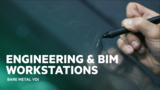 Bare Metal VDI - Engineering & BIM workstations