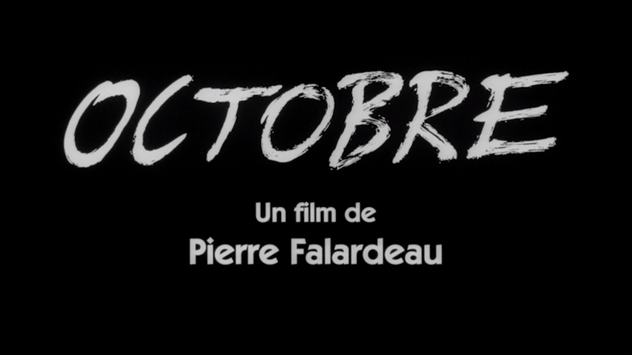 Octobre, de Pierre Falardeau : discussion autour du film