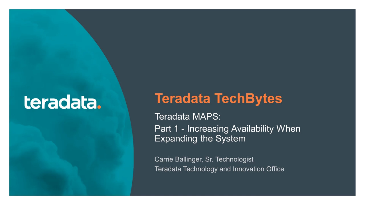 Teradata Vantage MAPS for increasing the system availability