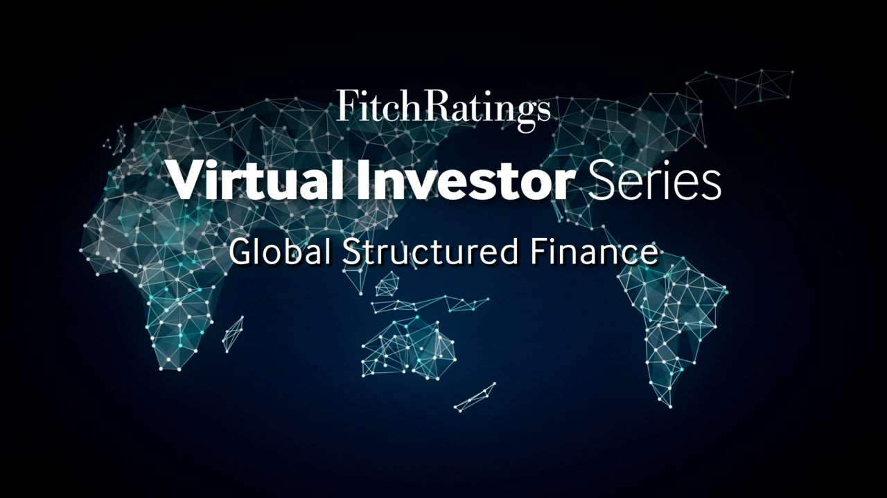 2021 Virtual Investor Series - Global Structured Finance