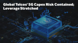 Global Telcos' 5G Capex Risk Contained; Leverage Stretched