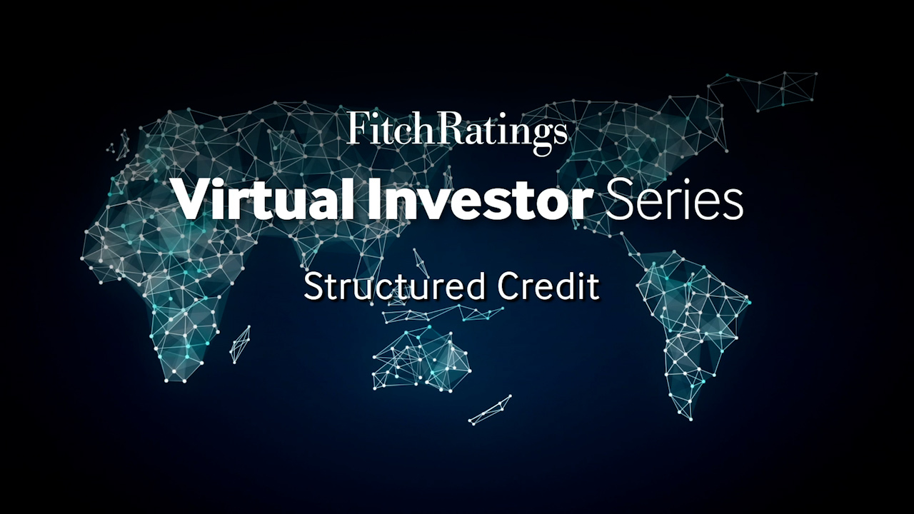 2021 Virtual Investor Series - Structured Credit