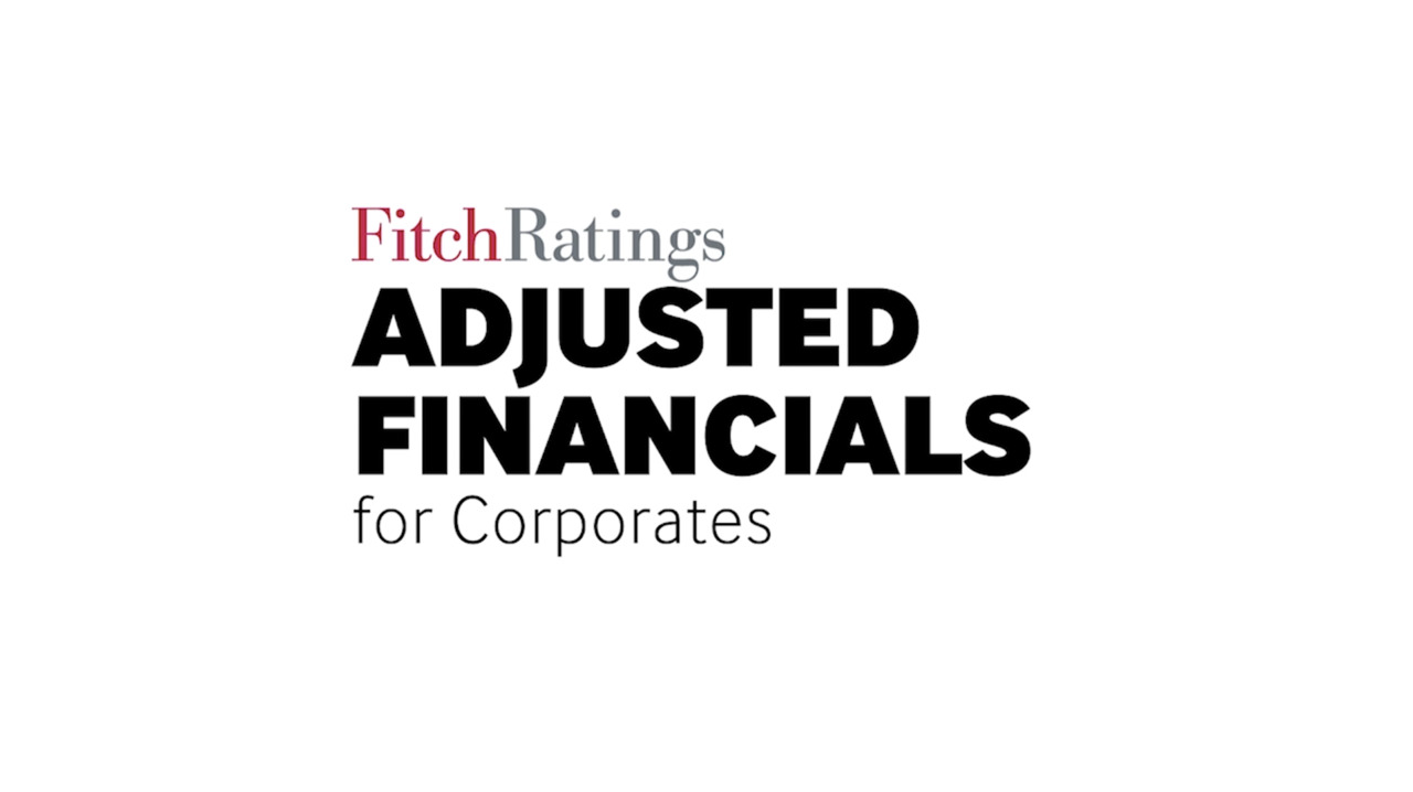 Fitch Adjusted Financials for Corporates