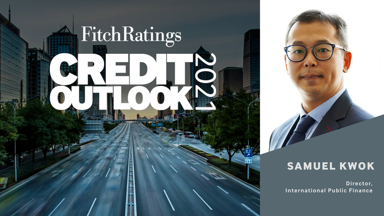 Fitch Ratings 2021 Outlook - China Local Regional Governments and Related Entities