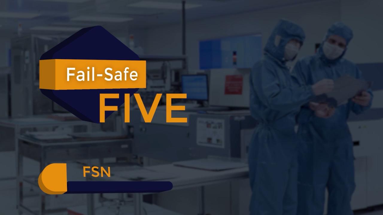 Fail-Safe Five - FSN Series