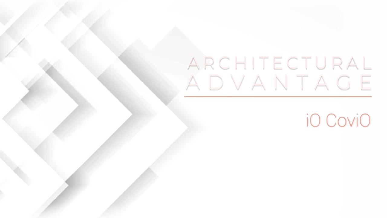 Architectural Advantage - iO CoviO