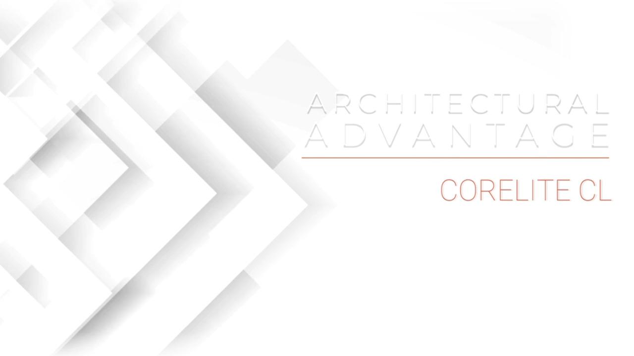 Architectural Advantage - Corelite CL