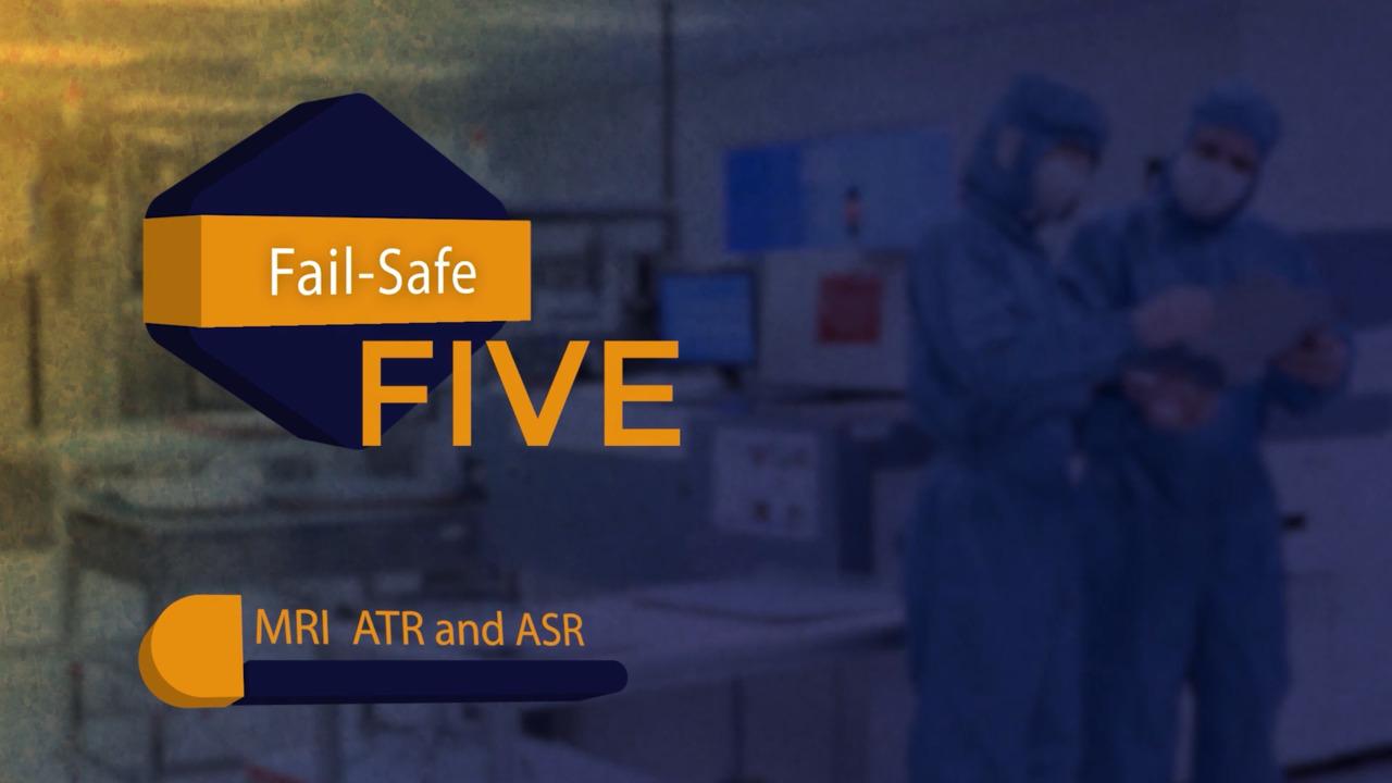 Fail-Safe Five - MRI ATR and ASR Fixtures