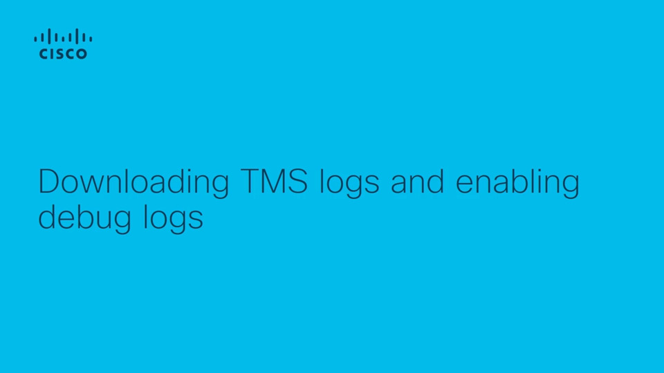 Collecting TMS Logs and enabling debug logging