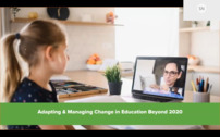 Adapting & managing change in Education – Beyond 2020