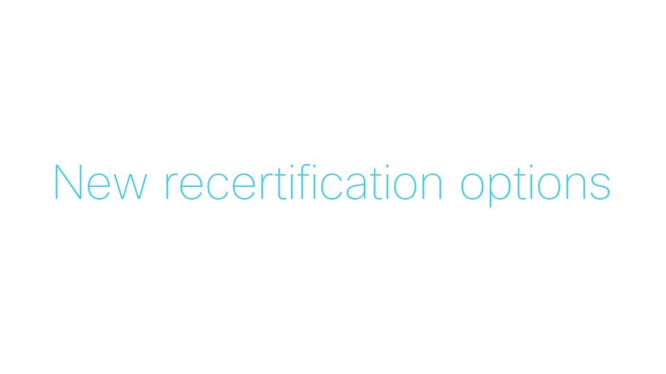 Cisco Certifications - Recertification Update