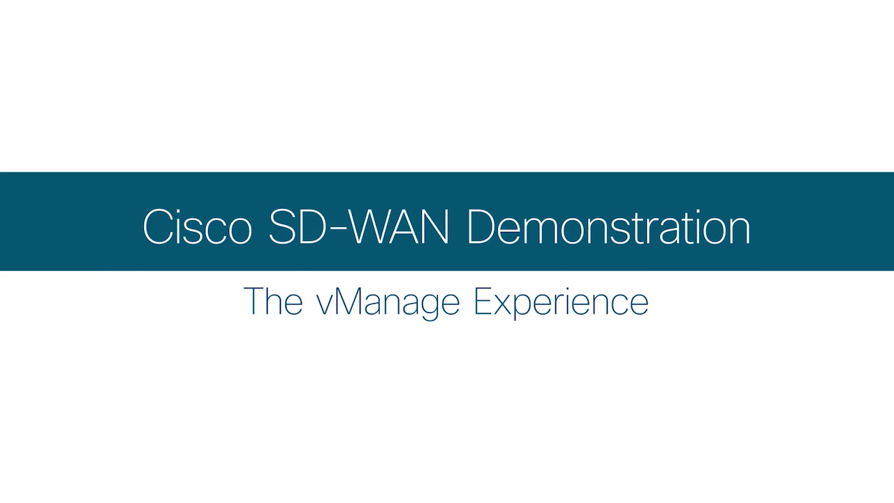 Cisco SD-WAN demonstration with vManage