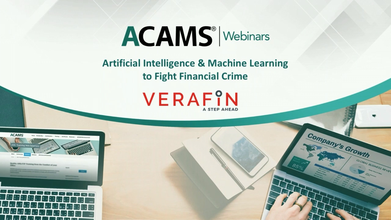 ACAMS Webinar Artificial Intelligence and Machine Learning to Fight  Financial Crime: A Panel Discussion | Verafin