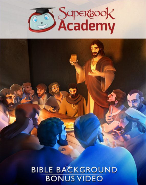 The Last Supper – Bible Background