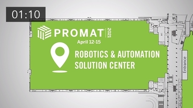 ProMat 2021 - Supply Chain, Manufacturing, Distribution