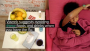 Avoid These Foods and Drinks When You Have the Flu