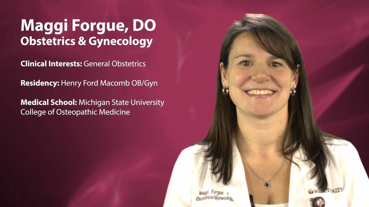 Dr  Maggi Forgue, OBGYN (Obstetrics & Gynecology) - Grand Rapids, MI