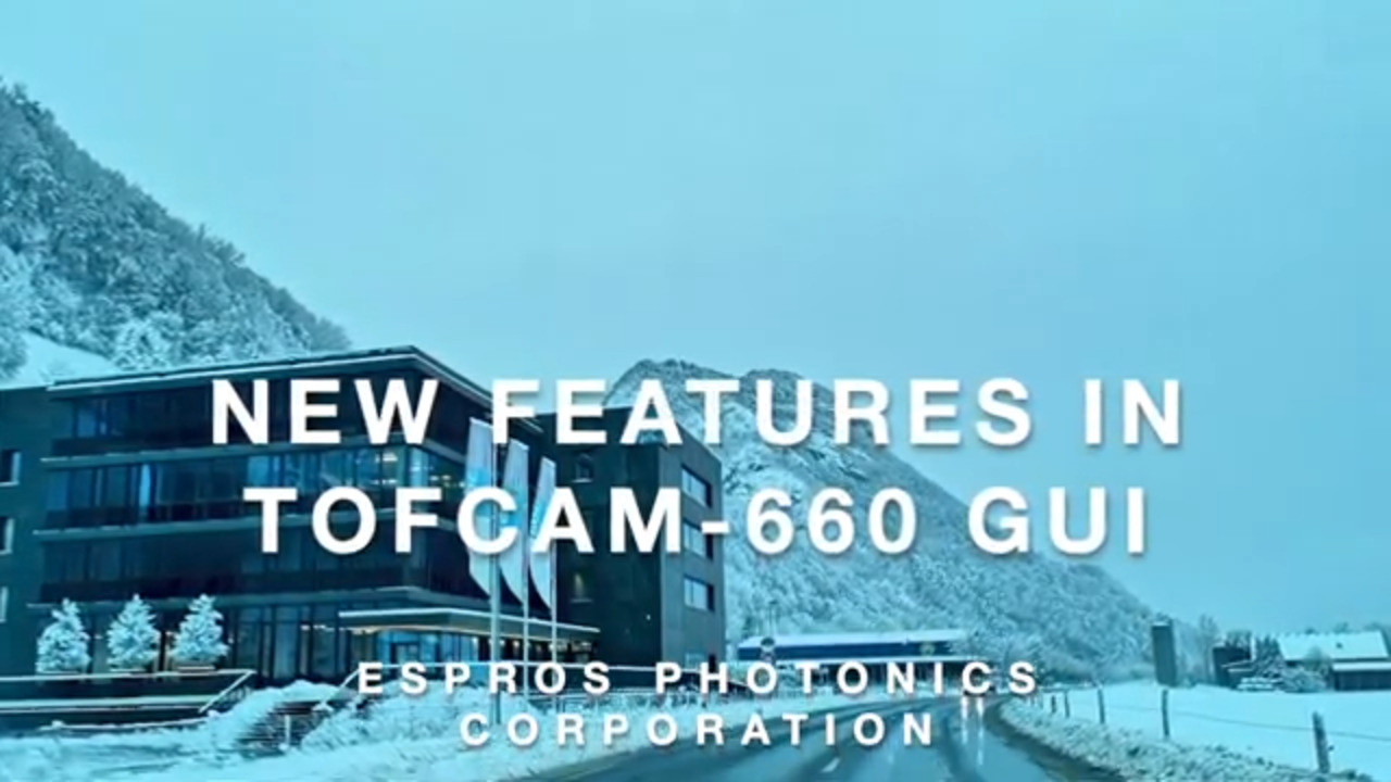ESPROS presents: New features in TOFcam-660 GUI