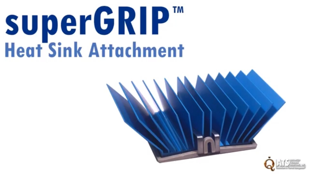 How To Install The superGRIP™ Heat Sink Attachment
