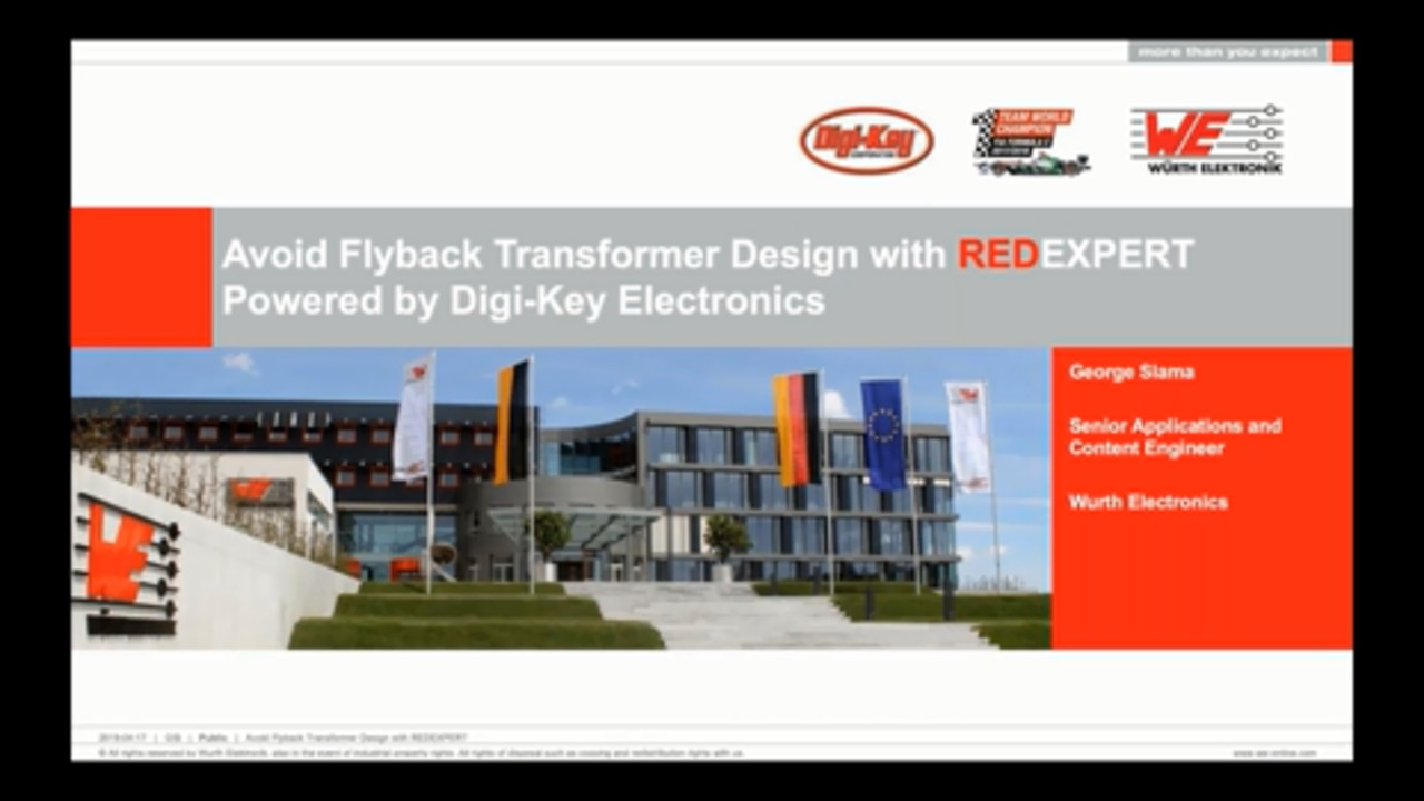 WEbinar Powered by Digi-Key: Advanced Transformers - Avoid Flyback Transformer Design with REDEXPERT