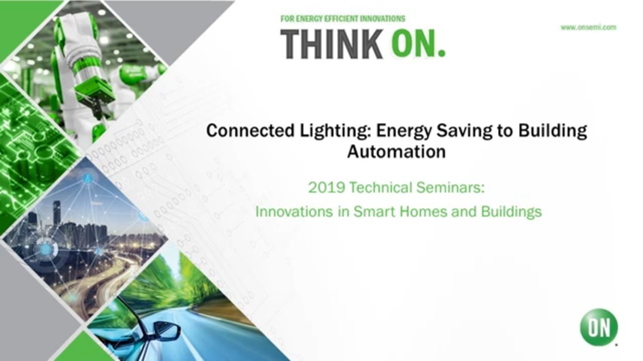 Connected Lighting: Energy Saving to Building Automation | 2019 Technology Seminar – IoT