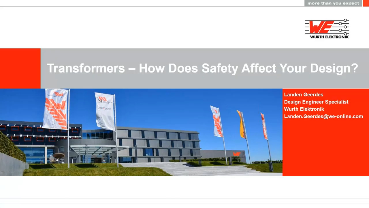 WEbinar Powered by Digi-Key: Transformers- How Does Safety Affect Your Design?