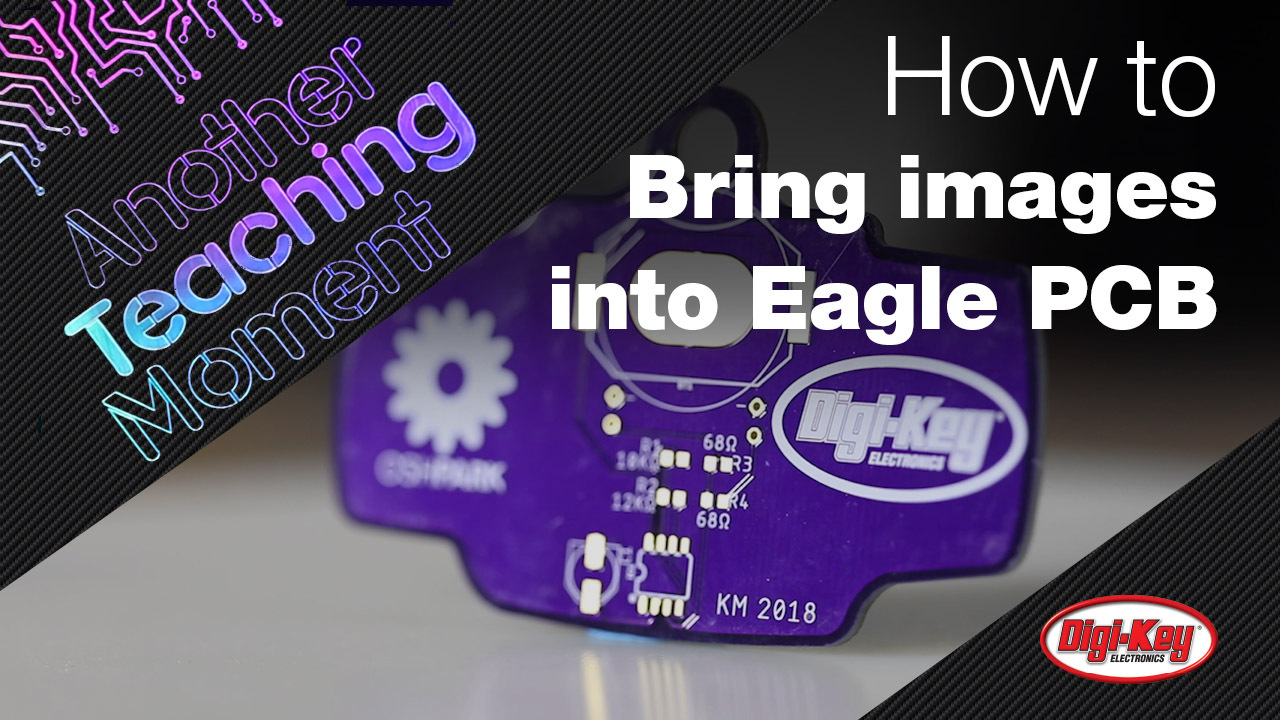 Methods for Loading logos into Eagle - Another Teaching Moment | DigiKey