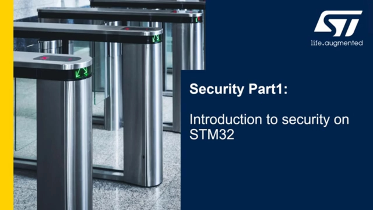 Security Part1 - Introduction to security on STM32 - 01 - Agenda