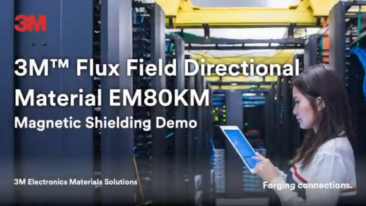 3M™ Flux Field Directional Material EM80KM Magnetic Shielding Demo