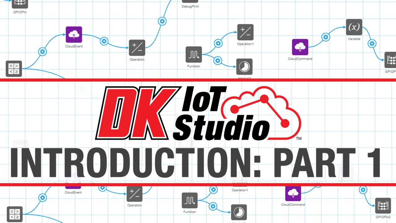 Introduction to the Digi-Key IoT  Studio: Part 1   Digi-Key Electronics