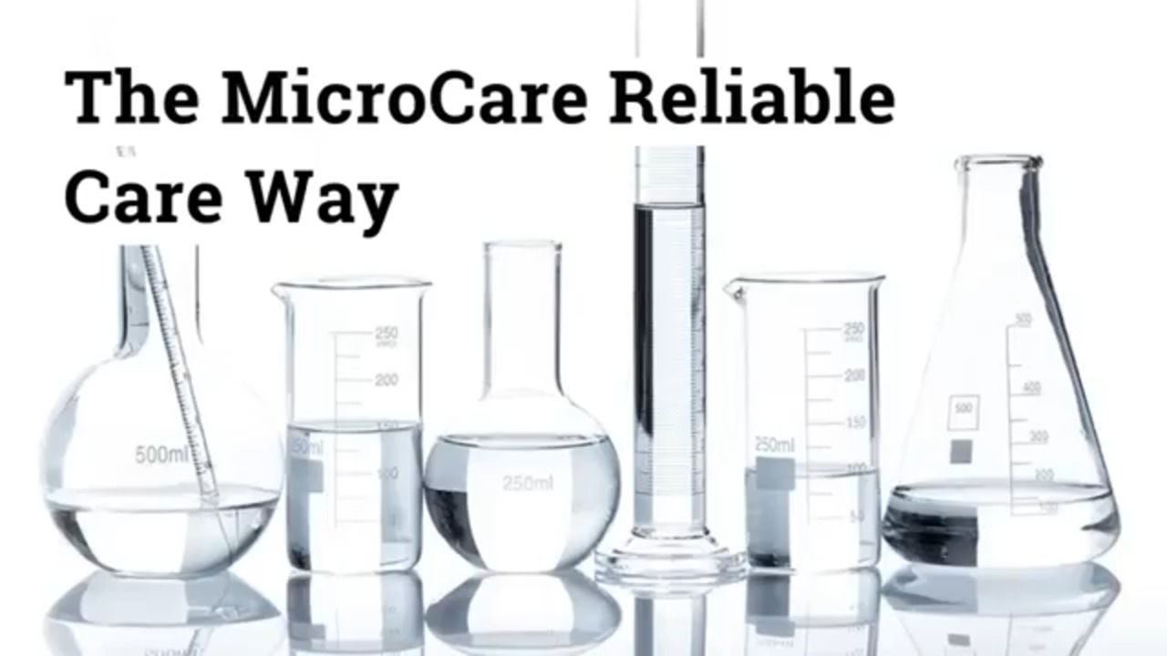 The MicroCare Reliable Care Way