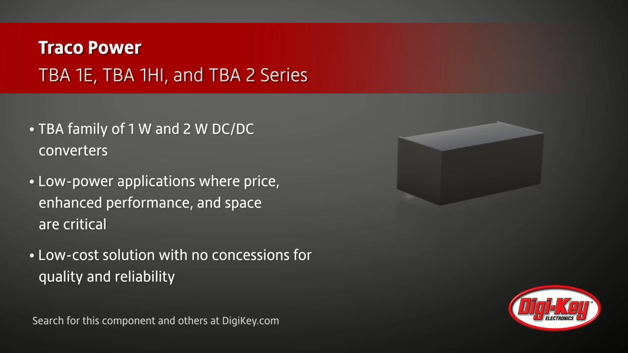 TRACO Power TBA 1E, TBA 1HI, and TBA 2 Series | Digi-Key Daily