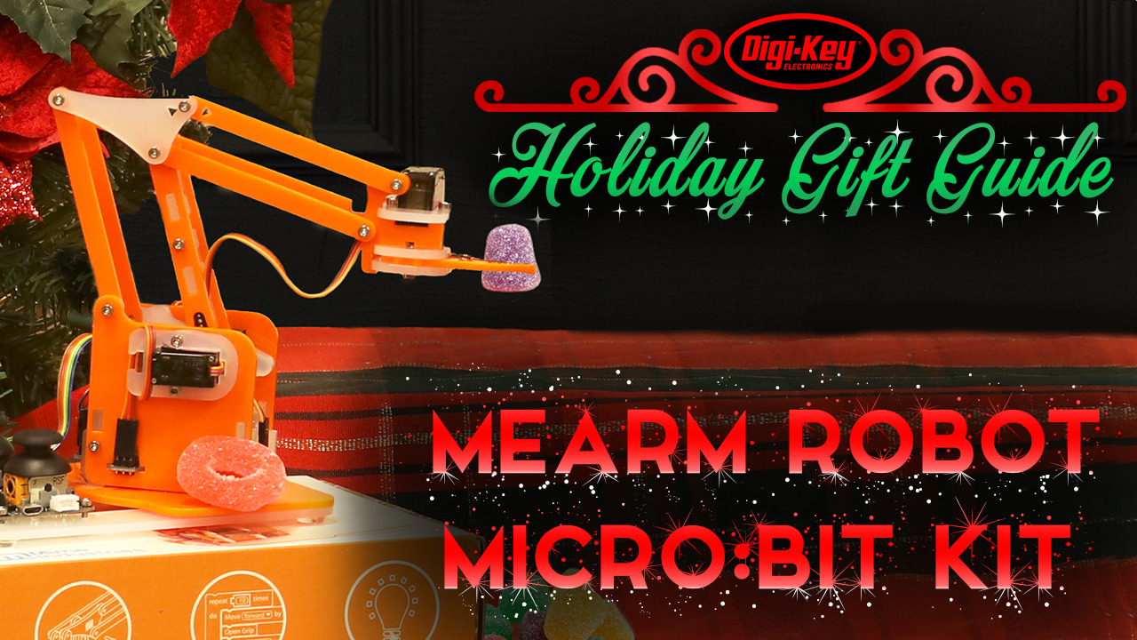 Holiday Gift Guide 2019 – MeArm Robot Micro:Bit Kit | Digi-Key Electronics
