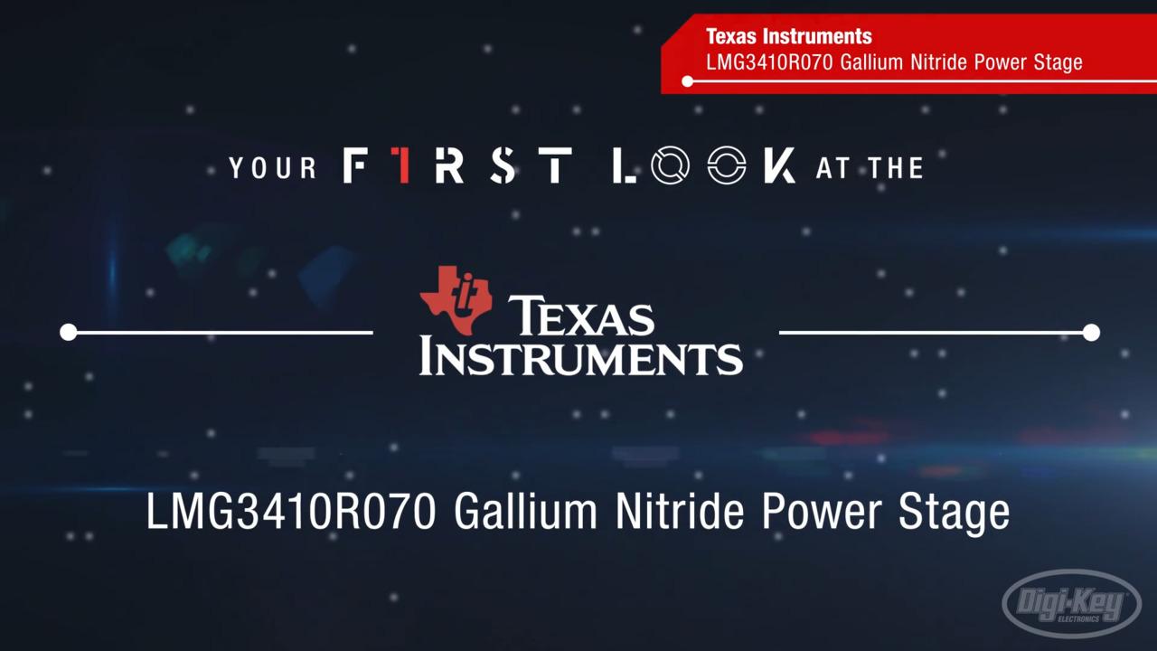 LMG3410R070 Gallium Nitride Power Stage | First Look