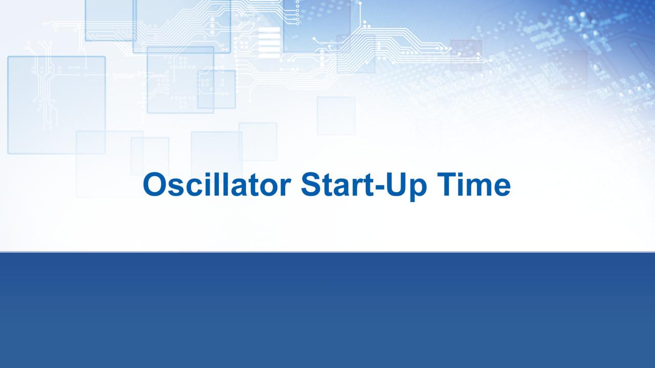 Oscillator Start-Up Time