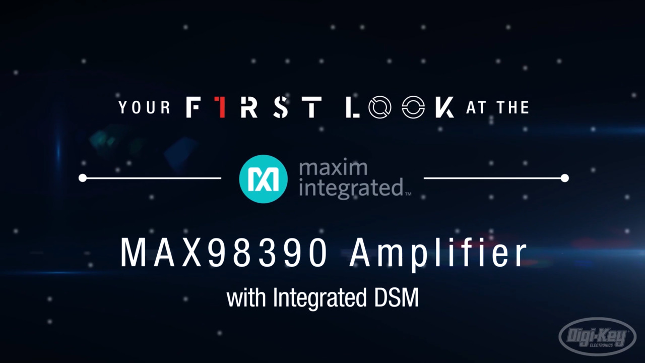 Maxim Integrated MAX98390 Amplifier First Look Video