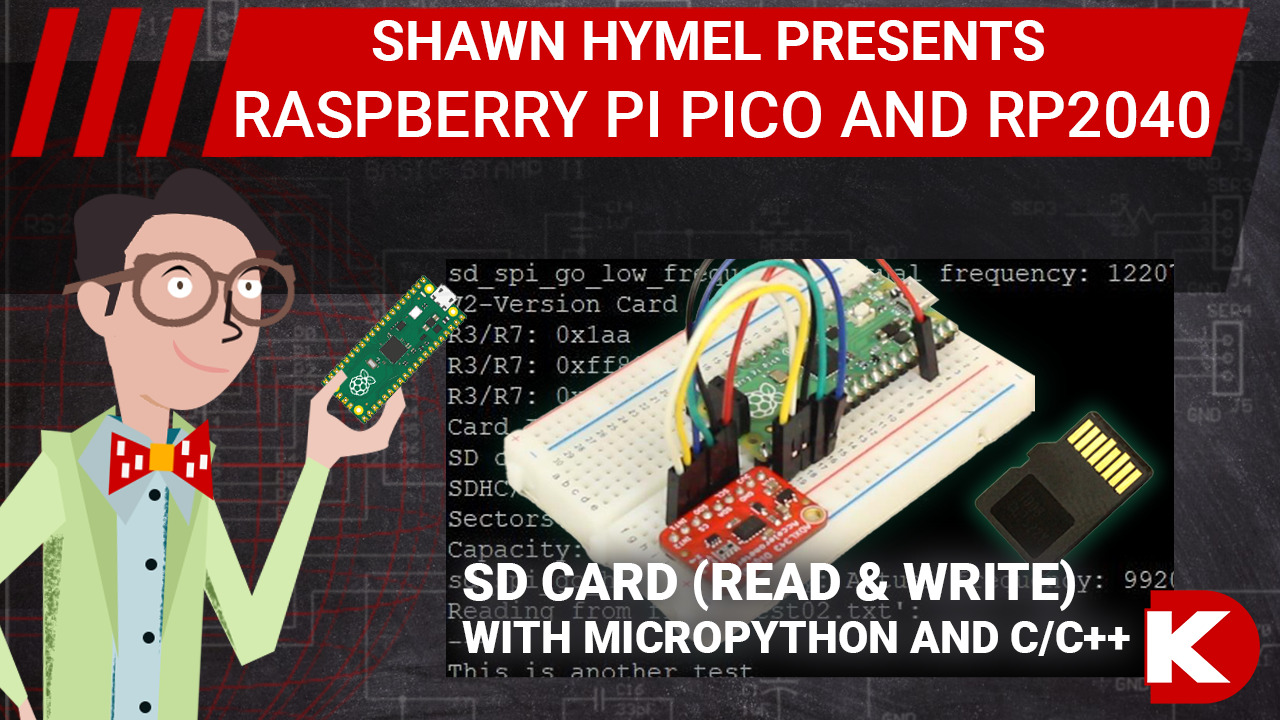 Raspberry Pi Pico (RP2040) SD Card (Read & Write) with MicroPython and C/C++ | Digi-Key Electronics