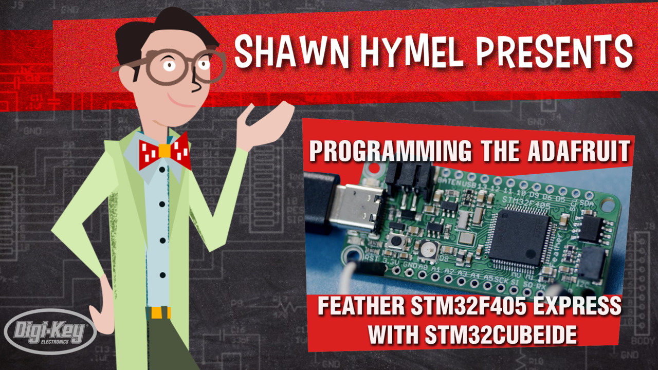 Programming the Adafruit Feather STM32F405 Express with STM32CubeIDE - Maker.io | Digi-Key Electronics
