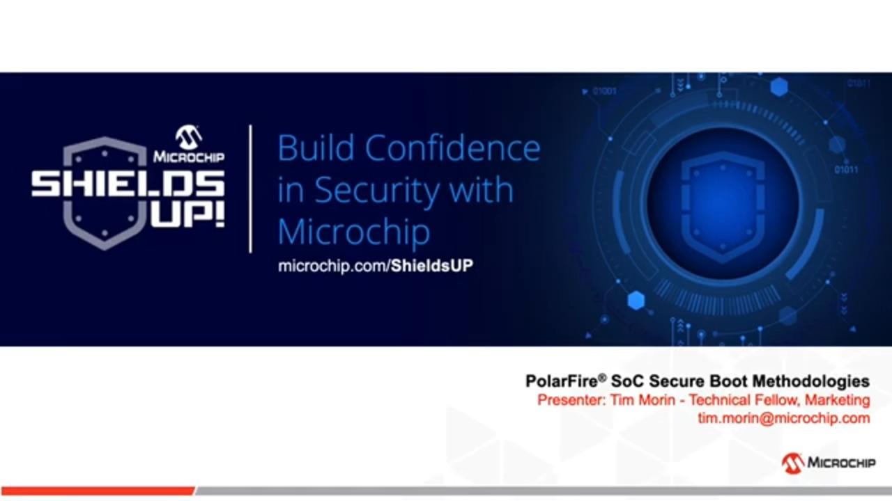 Shields UP #12 - PolarFire® SoC Secure Boot Methodologies
