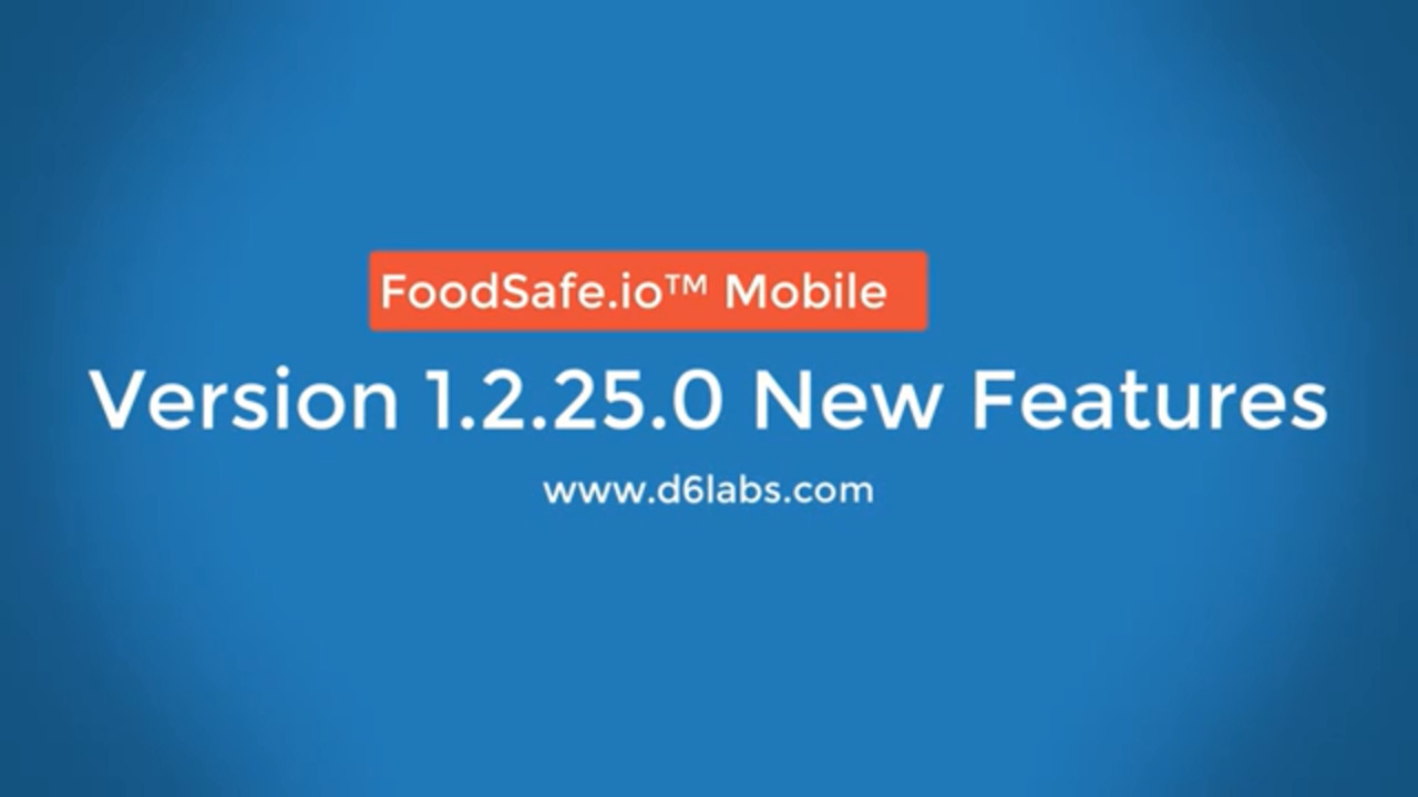 Feature Review of FoodSafe.io™ Mobile App - Version 1.2.25