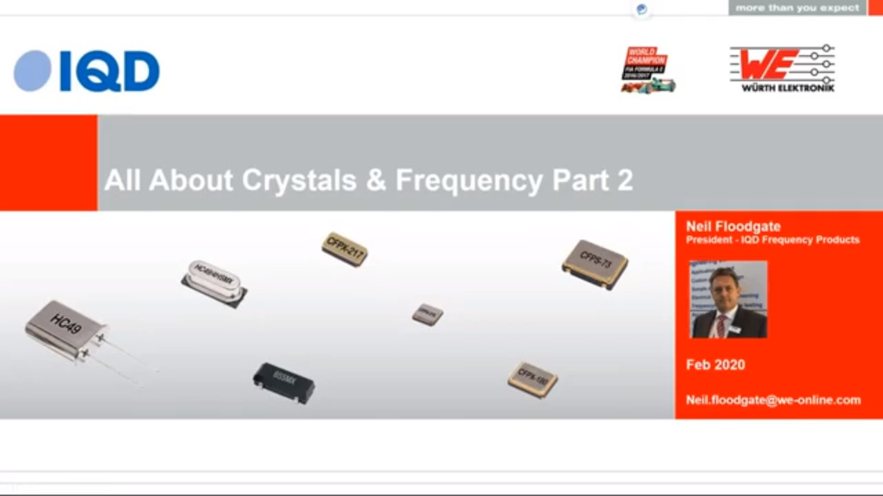 WEbinar Powered by Digi-Key: All About Crystals & Frequency Products