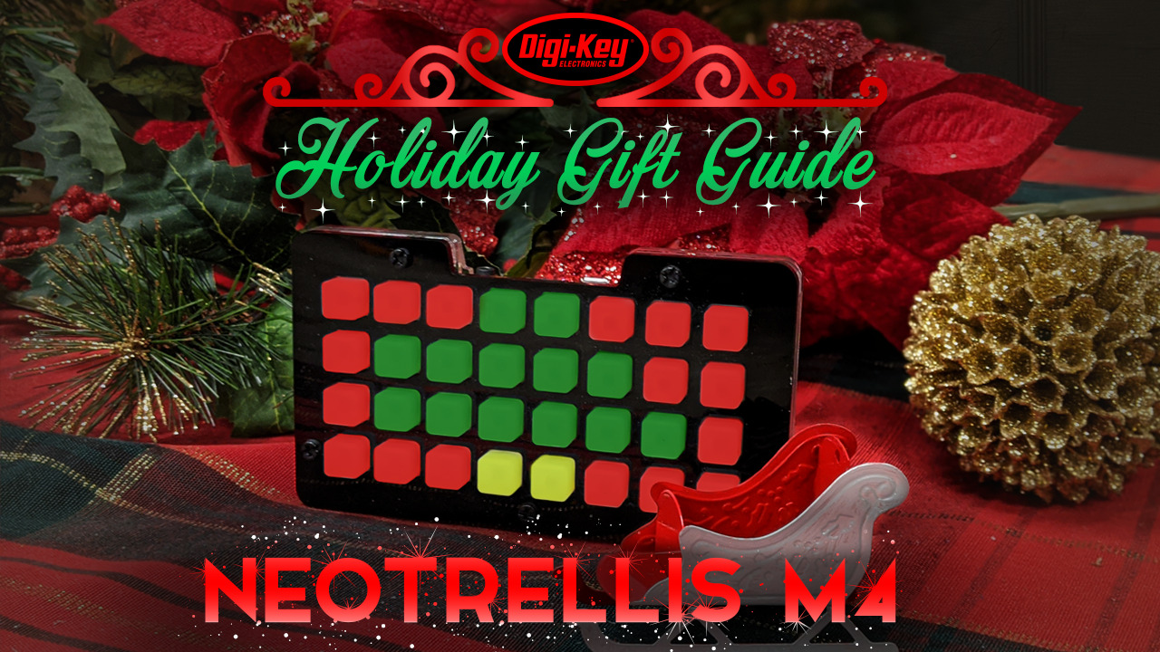Holiday Gift Guide 2019 – Adafruit Neotrellis M4 | Digi-Key Electronics