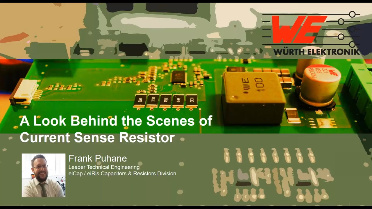 WEbinar Powered by Digi-Key: A Behind the Scenes Look at Current Sense Resistors