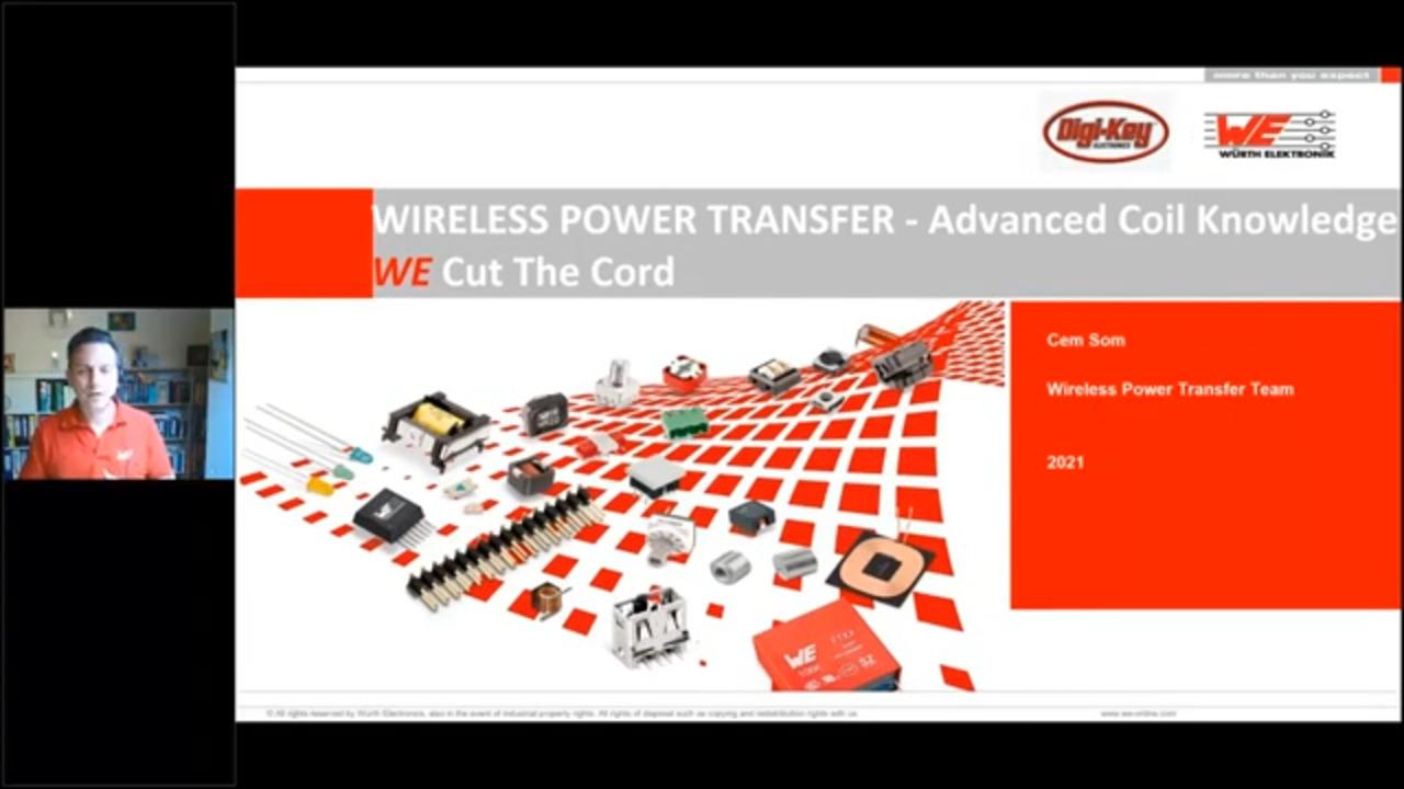 WEbinar Powered by Digi-Key: Wireless Power Transfer- Advanced Coil Knowledge