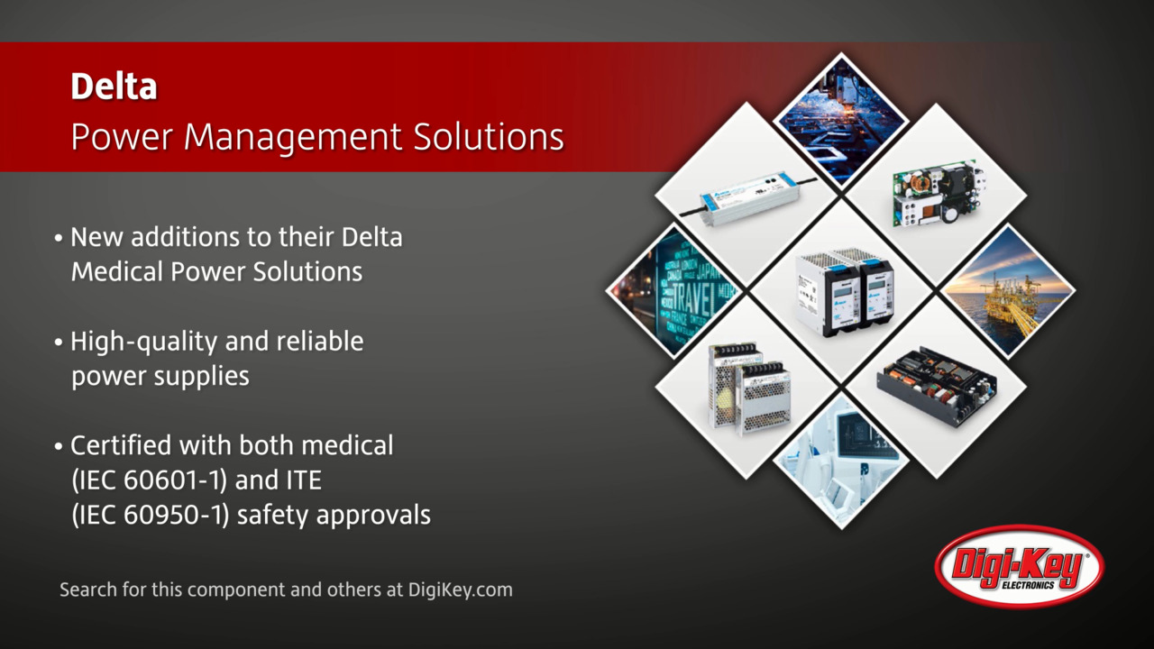 Delta Power Management Solutions | Digi-Key Daily