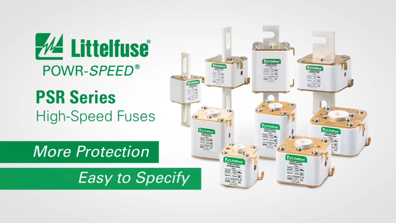 POWR-SPEED and PSR Series High-Speed Fuses