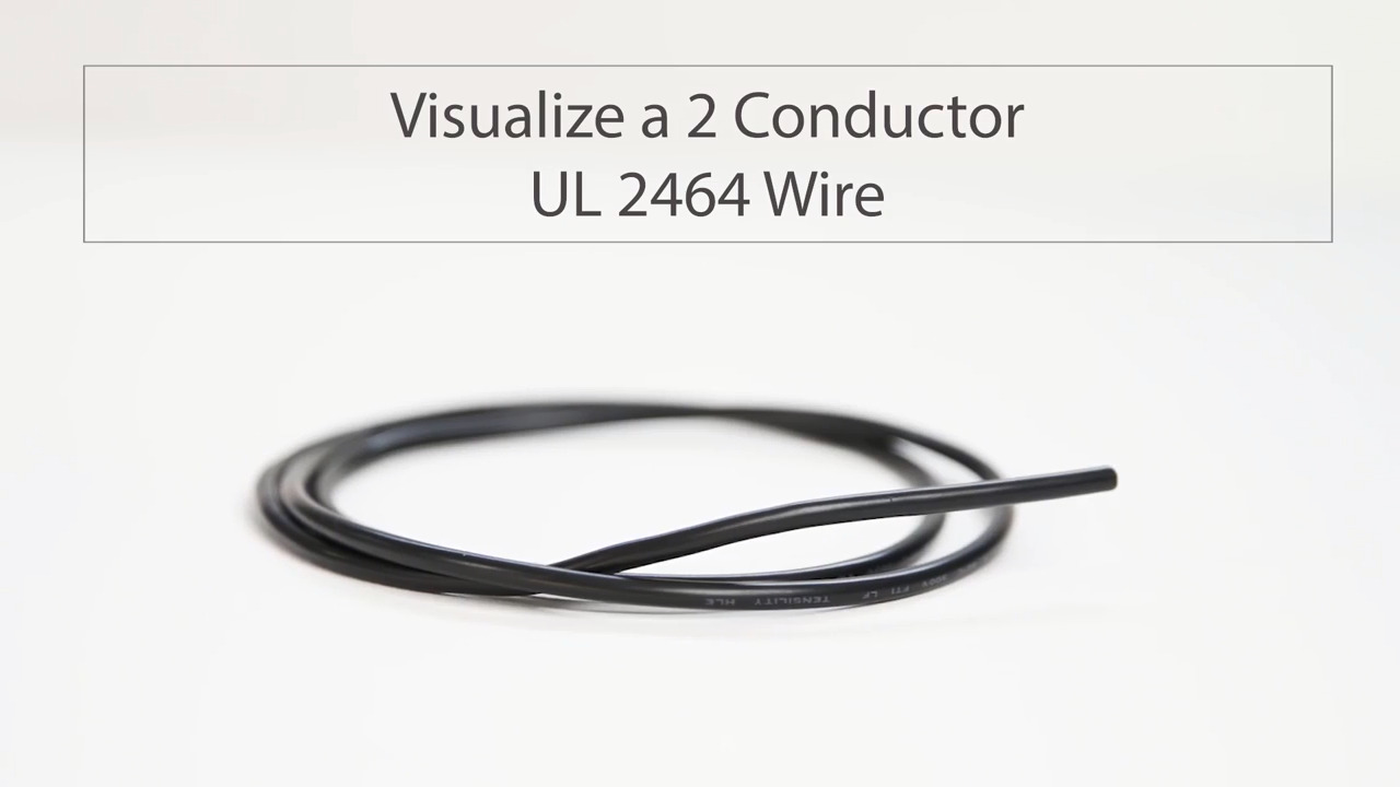 Visualize a 2 Conductor UL 2464 Wire