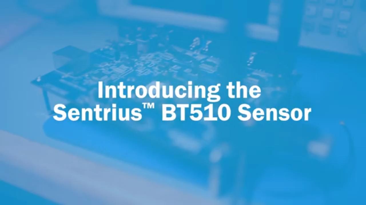 Episode 3: Introducing the Sentrius™ BT510 Sensor