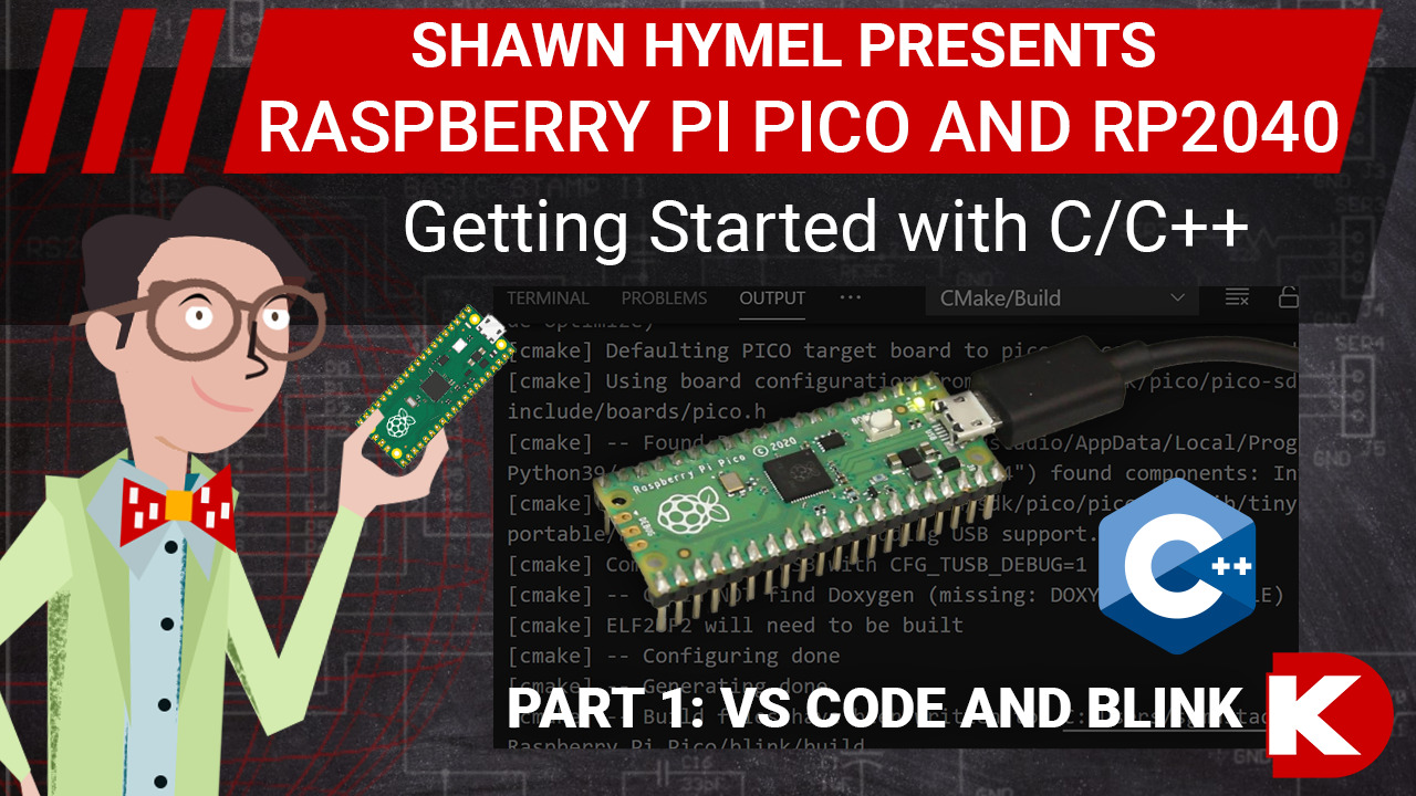 Intro to Raspberry Pi Pico and RP2040 - C/C++ Part 1: VS Code and Blink | Digi-Key Electronics